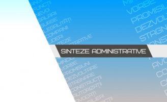 Sinteze administrative – 6 mai 2019