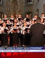 "Corala ""Ciprian Porumbescu"" susține un concert Pascal extraordinar"