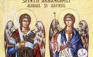 8 noiembrie – Soborul Sfinților Arhangheli Mihail și Gavriil