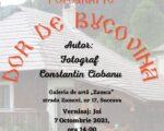 """Expoziția personală de fotografie """"Dor de Bucovina""""- Constantin Ciobanu, la Institutul Bucovina"""
